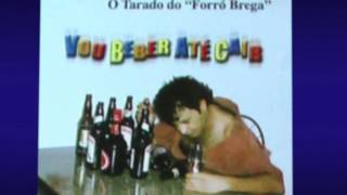 VOU BEBER ATÉ CAIR - Marcos Gonçalves - O Bebinho do brega