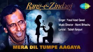 Mera Dil Tumpe Aagaya | Ghazal Song | Yusuf Azad Qawal