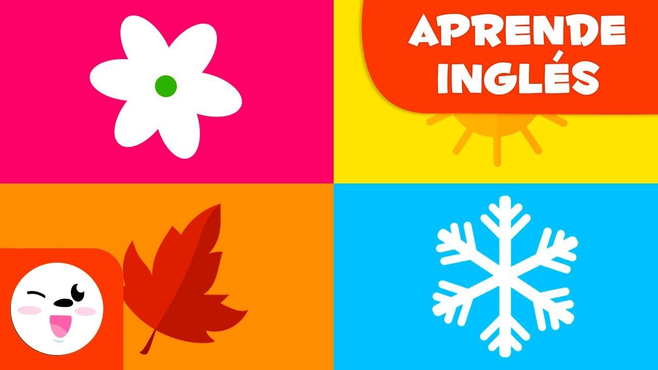Las Estaciones Del Año En Inglés Cuáles Son Las Estaciones Spring Summer Autumn And Winter Youtube