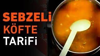 Sebzeli Köfte Tarifi   Sebzeli Köfte Nasıl Yapılır?