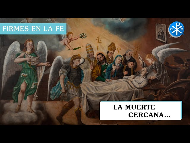 La Muerte Cercana | Firmes en la fe - P Gabriel Zapata