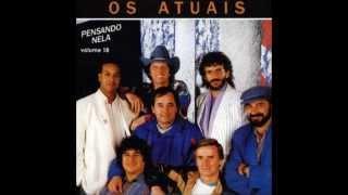 OS ATUAIS CD COMPLETO PENSANDO NELA,VOL.18