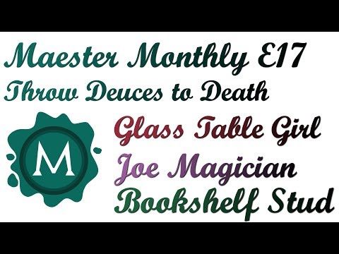 Maester Monthly E17: Throw Deuces to Death