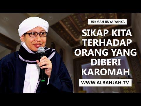 Buya Yahya.. ᴴᴰ   Sikap Kita Terhadap Orang Yang Diberi Karomah