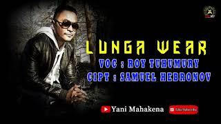 ROY TUHUMURY - LUNGA WEAR (YM OFFICIAL MUSIC VIDEO )