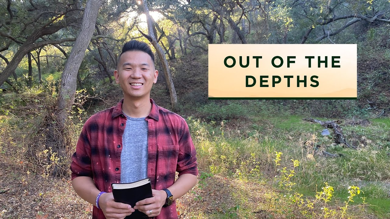 Psalm 130 - Out of the Depths // Songs of Ascent Series // NewStory Church