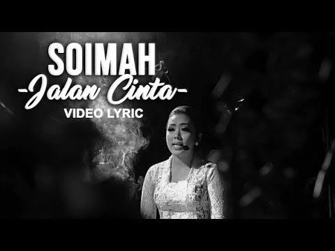 SOIMAH - Jalan Cinta | Video Lyric