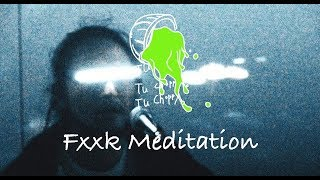 투차피 (Tu Choppy) Showcase - 5.fxxk meditation (Jan 26, 2020)