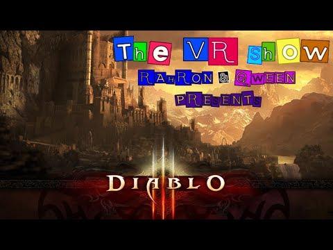 The VR Show Presents: DIABLO III  EP:1