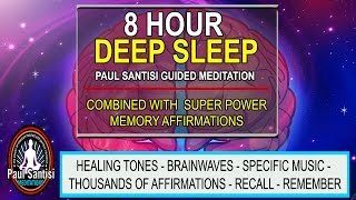 Good Night 8 Hour Deep Sleep Super Memory Affirmations Music Guided Meditation Paul Santisi