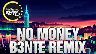 Galantis - No Money (B3nte Remix)