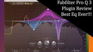 Fabfilter Pro Q 3 Plugin Review | Best Eq Ever? 🔥🔥🔥