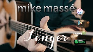 Longer (acoustic Dan Fogelberg cover) - Mike Massé