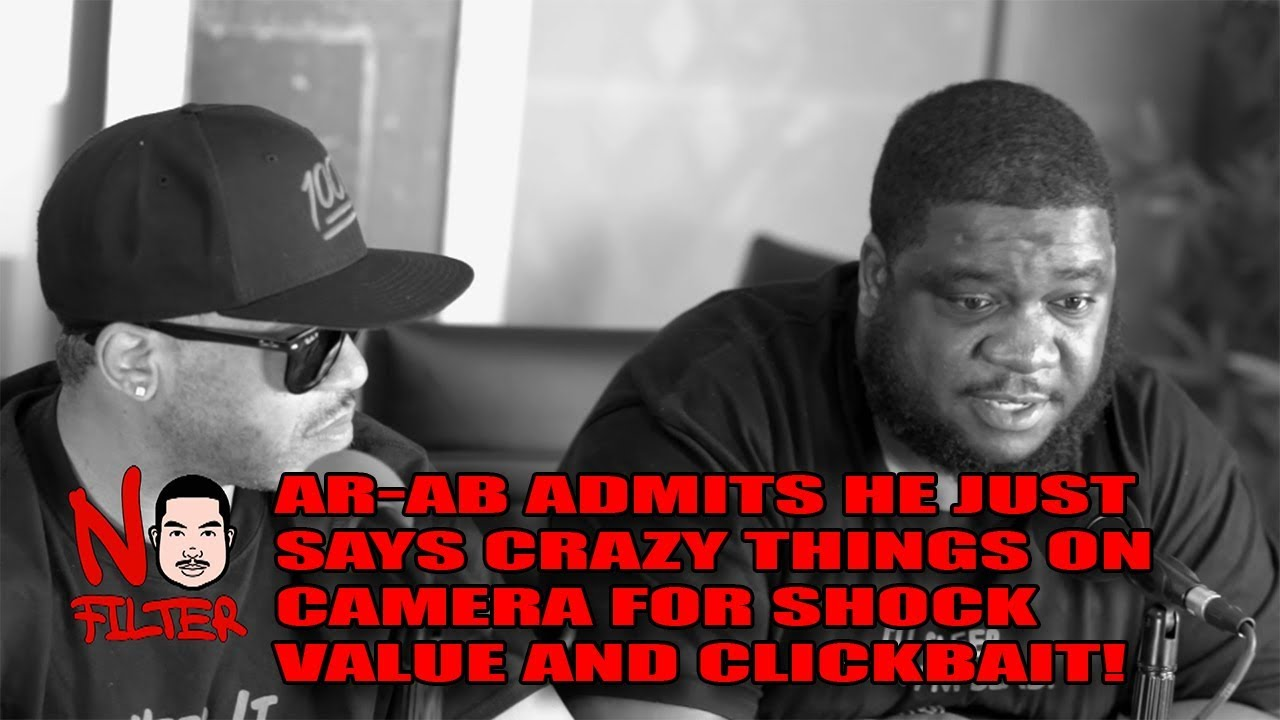 AR-AB Admits He Just Says Crazy Things On Camera For Shock Value And Clickbait