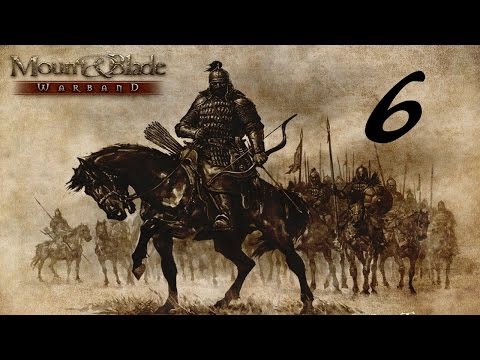 Mount & Blade: Warband gameplay #6 Rescue of Deshavi and productive enterprise