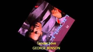 George Benson - TENDER LOVE