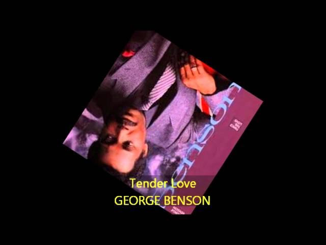 George Benson - TENDER LOVE
