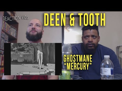 "Ghostmane ""Mercury"" - Deen & Tooth Reaction"