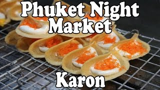 Karon Night Market. Thai Street Food & Shopping at a Night Market in Karon Beach Phuket Thailand
