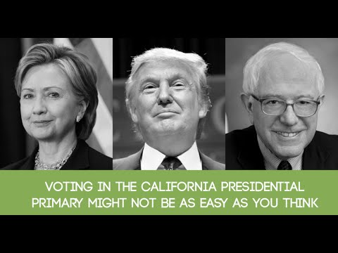 How To Vote in California's 2016 Presidential Primary