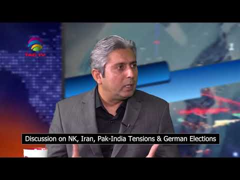 Discussion on NK, Iran, Pak India Tensions & German Elections in 'kya farq Parta hai] @TAG TV