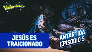Antártida Ep. 5 – Jesús es traicionado.