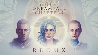 Dreamfall Chapters Book 5: Redux Trailer