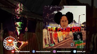 Haile Might - The Poor Cry [Ghetto Blaster Riddim] March 2019