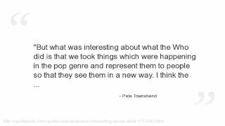 Pete Townshend Quotes