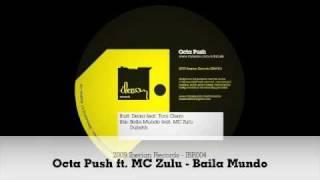 Octa Push featuring MC Zulu - Baila Mundo - IBR004