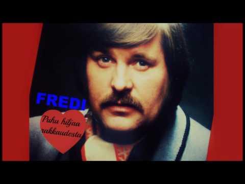 FREDI - Puhu Hiljaa Rakkaudesta (Speak Softly Love) 1972