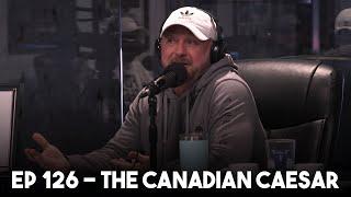 The Canadian Caesar | Ep 126 - Heartland Radio 2.0 thumbnail