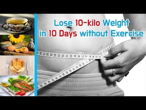 Lose 10 kilo Weight in 10 Days without Exercise