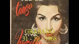 TITA MERELLO   -  EL CIRUJA  -  TANGO