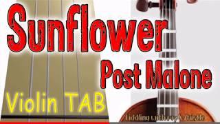 Sunflower (Spider-Man) - Post Malone - Swae Lee  - Violin - Play Along Tab Tutorial
