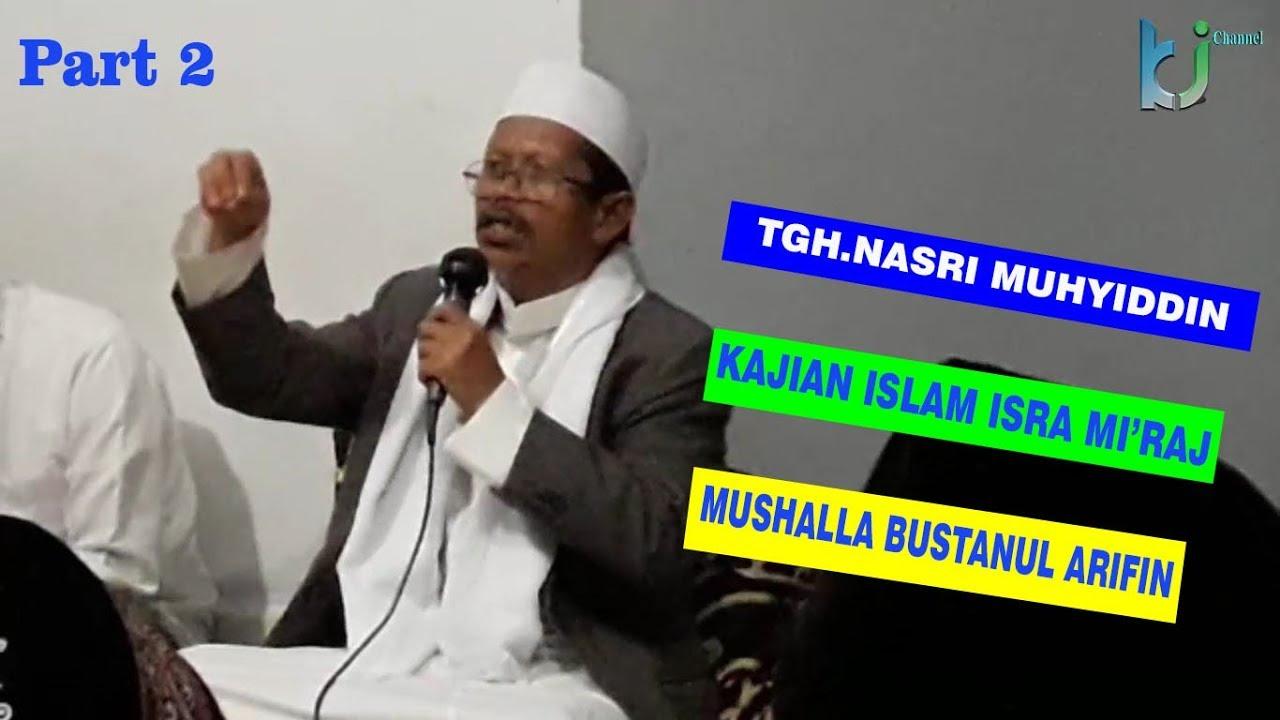 KAJIAN ISLAM PERJALANAN Isra Mi'raj NABI MUHAMMAD SAW part 2