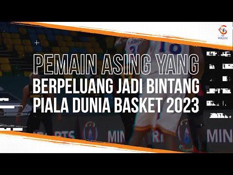 Beberapa Pemain Asing NBA ini Berpeluang Jadi Bintang Piala Dunia Basket 2023