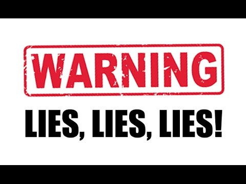 WARNING. YOU'RE BEING LIED TO. PLEASE WATCH. THANK YOU.