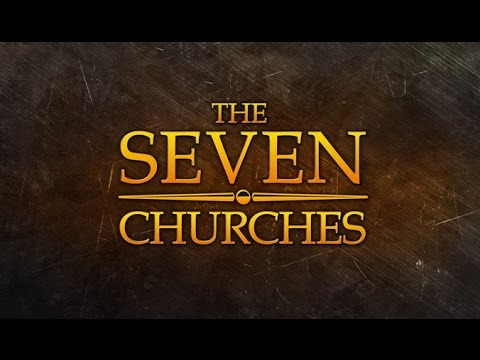 End Of Days: The 7 Churches
