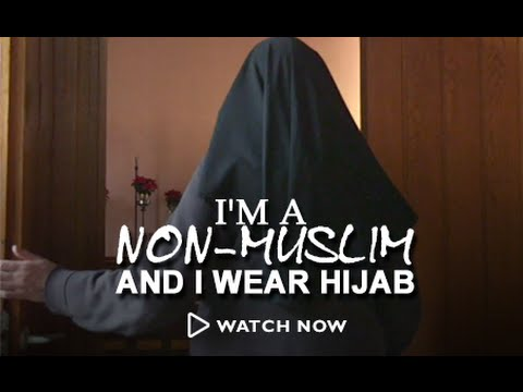 I'm a Non-Muslim and I Wear Hijab