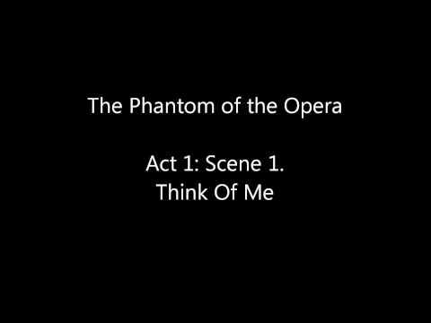 The Phantom of the Opera Act 1: Scene 1, Think Of Me mp3