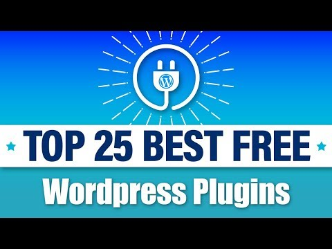 25 Best FREE WordPress Plugins – MUST HAVE PLUGINS For WordPress!