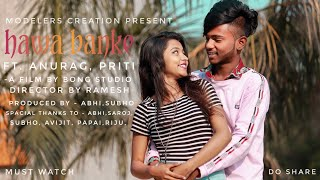 Download lagu HAWA BANKE | Different Love Story | Anurag & Priti | Darshan Raval | WatchTillEnd | ModelersCreation