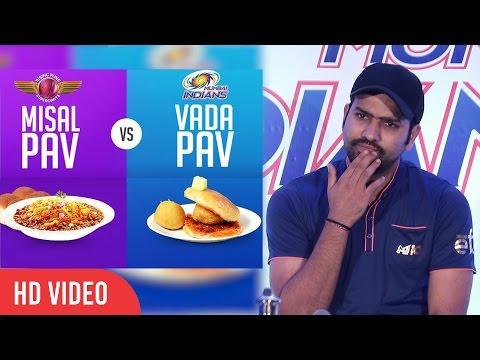 Rohit Sharma Reaction On Vada Pav VS Misal Pav   Mumbai Vs Pune   IPL 2017
