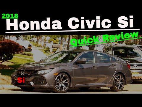 Car review 2018 Honda civic si review