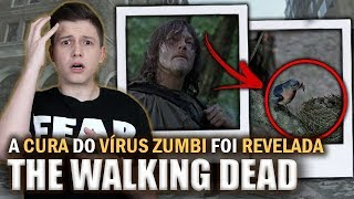 A CURA DO VÍRUS ZUMBI FOI REVELADA - The Walking Dead 9ª TEMPORADA