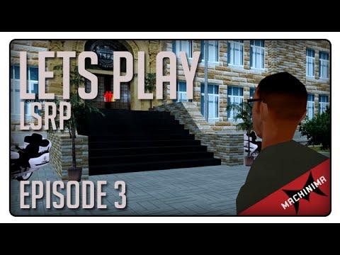 [LSRP] Let's Play - Episode 3