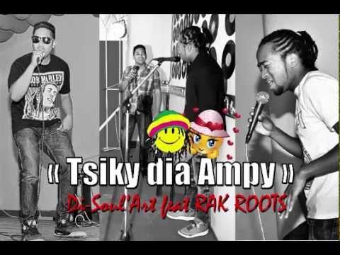 Tsiky dia ampy- RAK ROOTS feat Di-Soul'Art