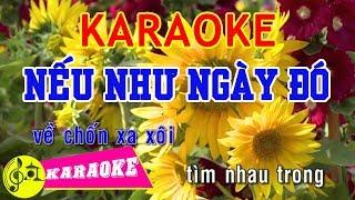 Nếu Như Ngày Đó Karaoke || Beat Chuẩn