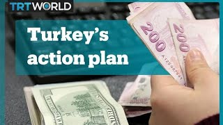 Turkey is implementing its new economy action plan